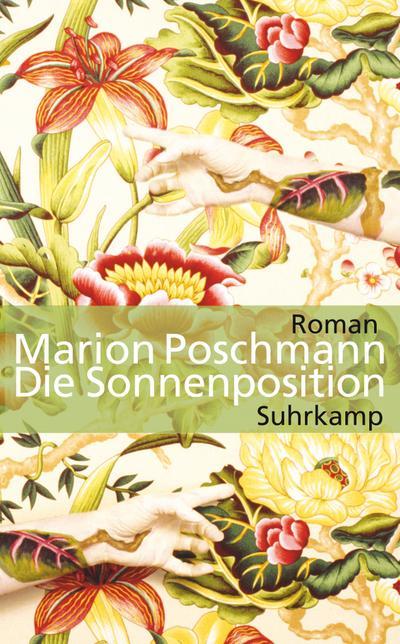 Die Sonnenposition: Roman (suhrkamp taschenbuch)