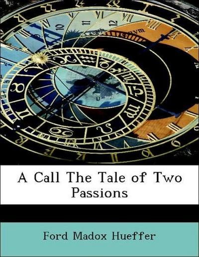A Call The Tale of Two Passions