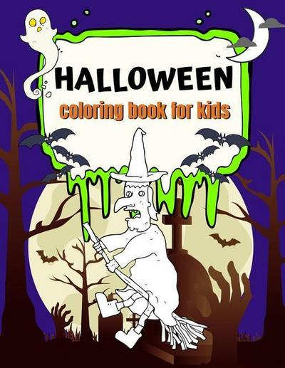 Halloween Coloring Book for Kids: Fun Halloween Coloring Pages