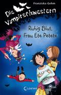 Die Vampirschwestern - Ruhig Blut, Frau Ete P ...