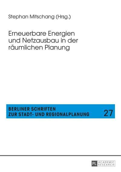 Erneuerbare Energien und Netzausbau in der räumlichen Planung