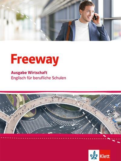 Freeway Wirtschaf. Schülerbuch. Englisch für berufliche Schulen