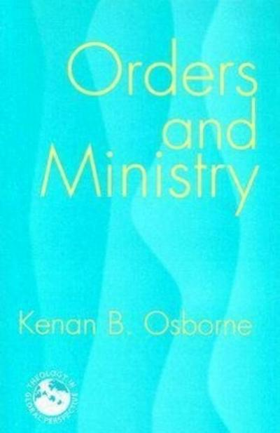 Orders and Ministry: Leadership in the World Church