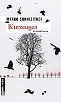 Blutzeugen - Marco Sonnleitner