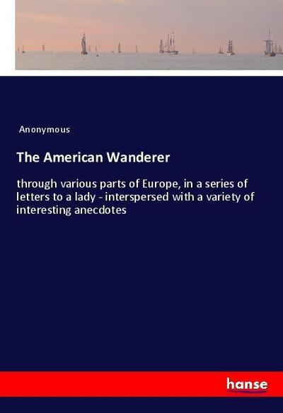 The American Wanderer