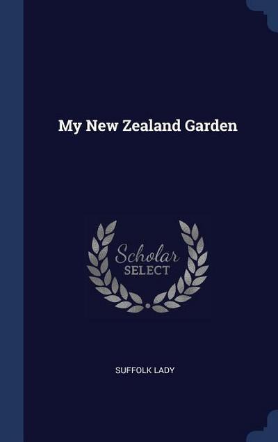 My New Zealand Garden