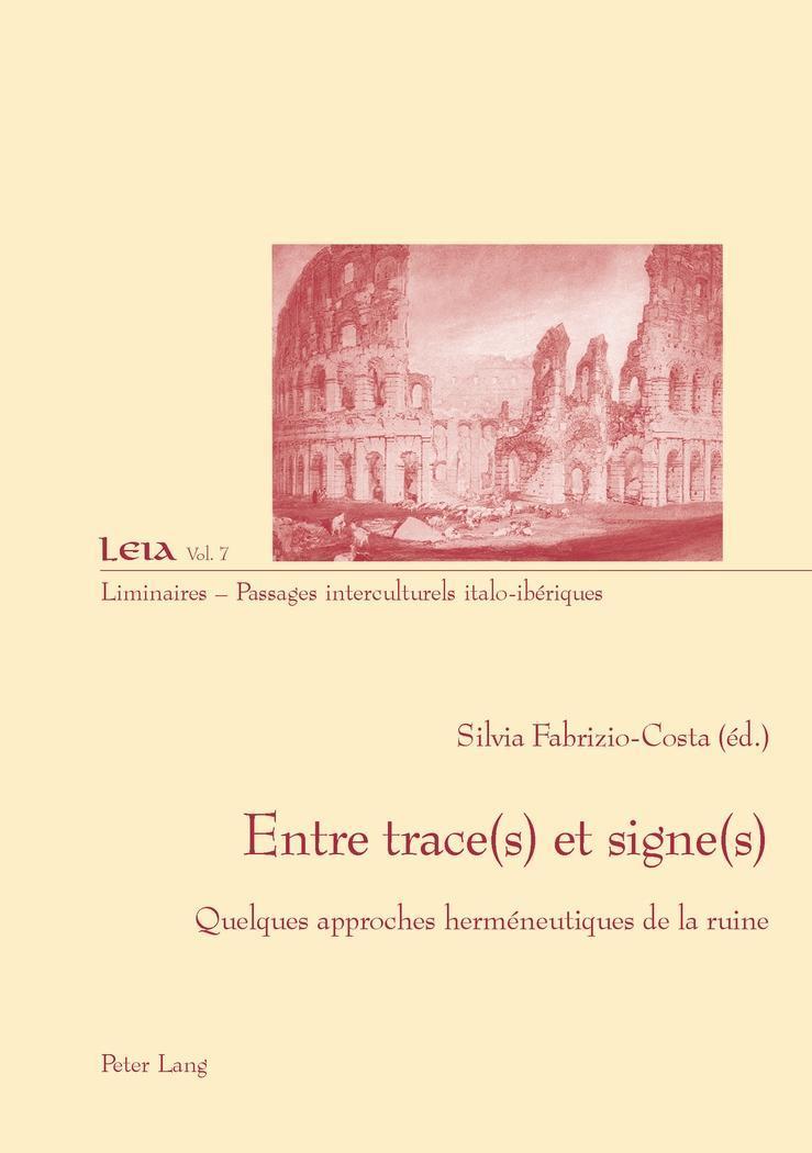 Entre trace(s) et signe(s) Silvia Fabrizio-Costa
