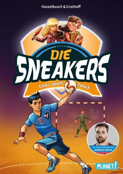 Die Sneakers 4: Einer spielt falsch; Die Sneakers; Ill. v. Zapf; Deutsch; mit Spotlack auf dem Cover