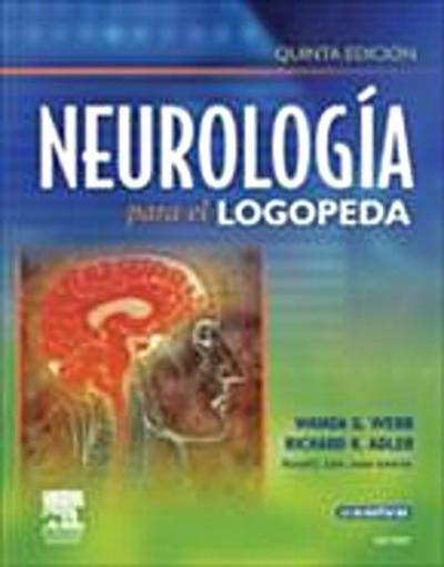 Neurologia para el logopeda (incluye evolve)