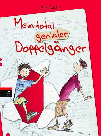 Mein total genialer Doppelgänger   ; Ill. v. Krause, Ute /Aus d. Engl. v. Müller, Carolin; Deutsch; it s/w Illustrationen -