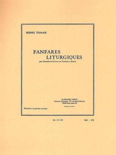 Fanfares litugiques : pour ensemblede cuivres, timbales et batterie