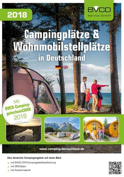 Campingplätze und Wohnmobilstellplätze in Deutschland 2018: BVCD-Campingführer
