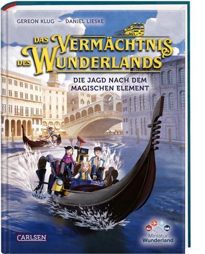 Das Vermächtnis des Wunderlands. Die Jagd nach dem magischen Element (Abenteuer Miniatur Wunderland 2)