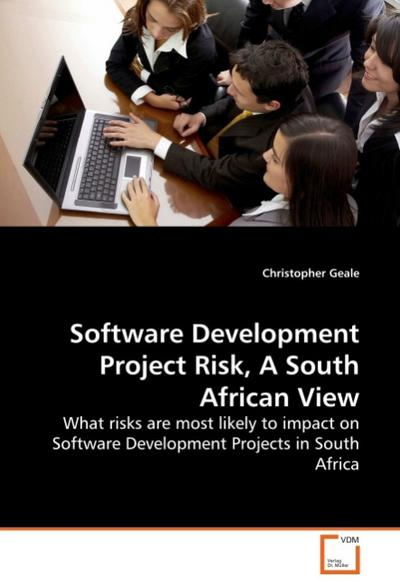 Software Development Project Risk, A South African View