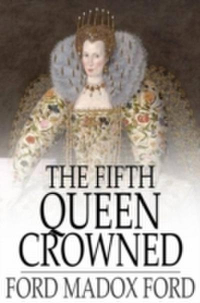 Fifth Queen Crowned