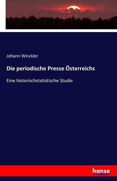 Die periodische Presse Österreichs