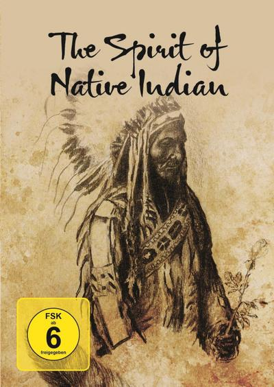 The Spirit Of Native Indian