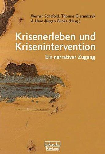 Krisenerleben und Krisenintervention ~ Werner Schefold ~  9783871590856
