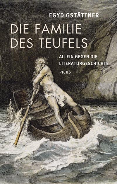 Die Familie des Teufels; Allein gegen die Literaturgeschichte; Deutsch