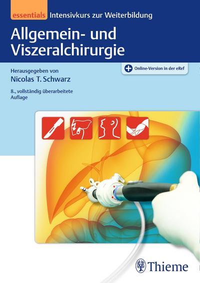 Allgemein- und Viszeralchirurgie essentials