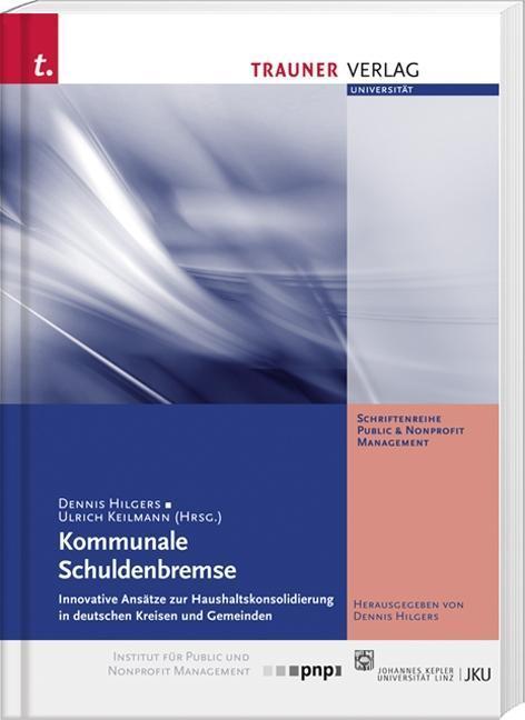 Kommunale Schuldenbremse, Innovative Ansätze zur Schuldenkonsolidierung in  ...
