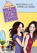 Hanni und Nanni, Band 04; Kein Spaß ohne Hanni und Nanni; Deutsch