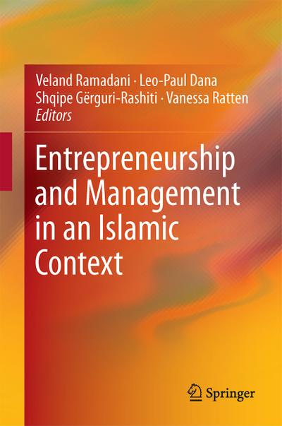 Entrepreneurship and Management in an Islamic Context
