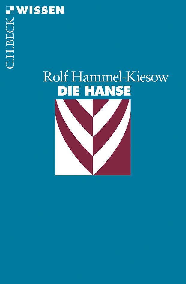 Die Hanse Rolf Hammel-Kiesow