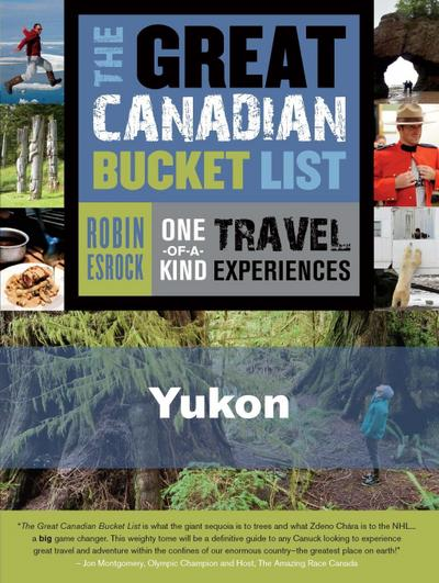 The Great Canadian Bucket List - Yukon