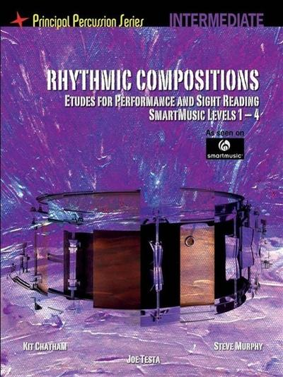Rhythmic Compositions Etudes Performance & Sight Reading Int Drums  BK (Principal Percussion Series) - Hal Leonard Music Publications - Taschenbuch, Englisch, Various, ,