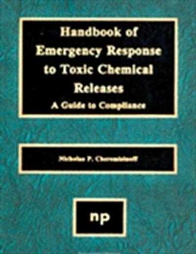 Handbook of Emergency Response to Toxic Chemical Releases