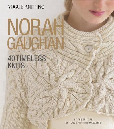 Vogue(r) Knitting: Norah Gaughan: 40 Timeless Knits