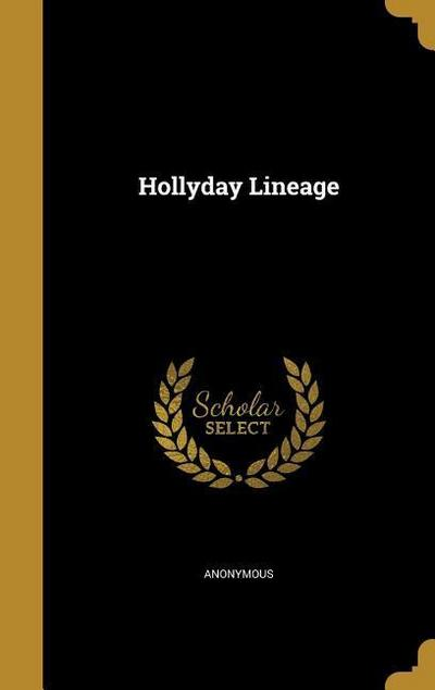 HOLLYDAY LINEAGE