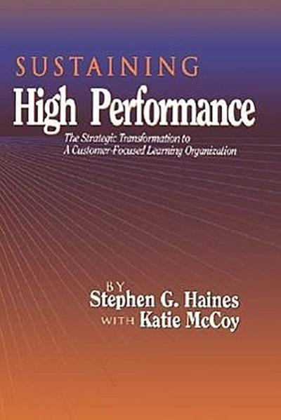 Sustaining High Performance