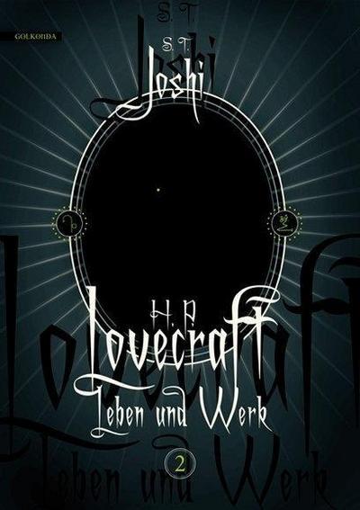 H. P. Lovecraft - Leben und Werk 2