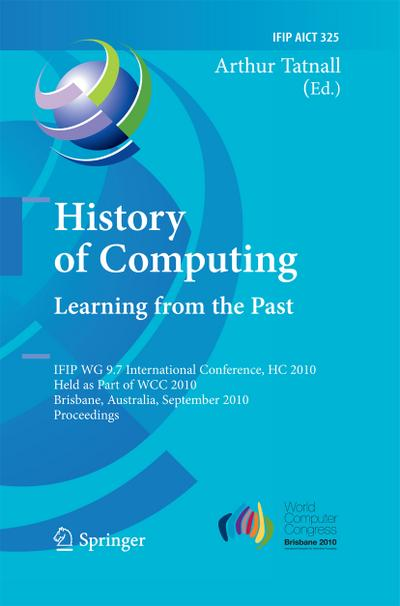 History of Computing: Learning from the Past