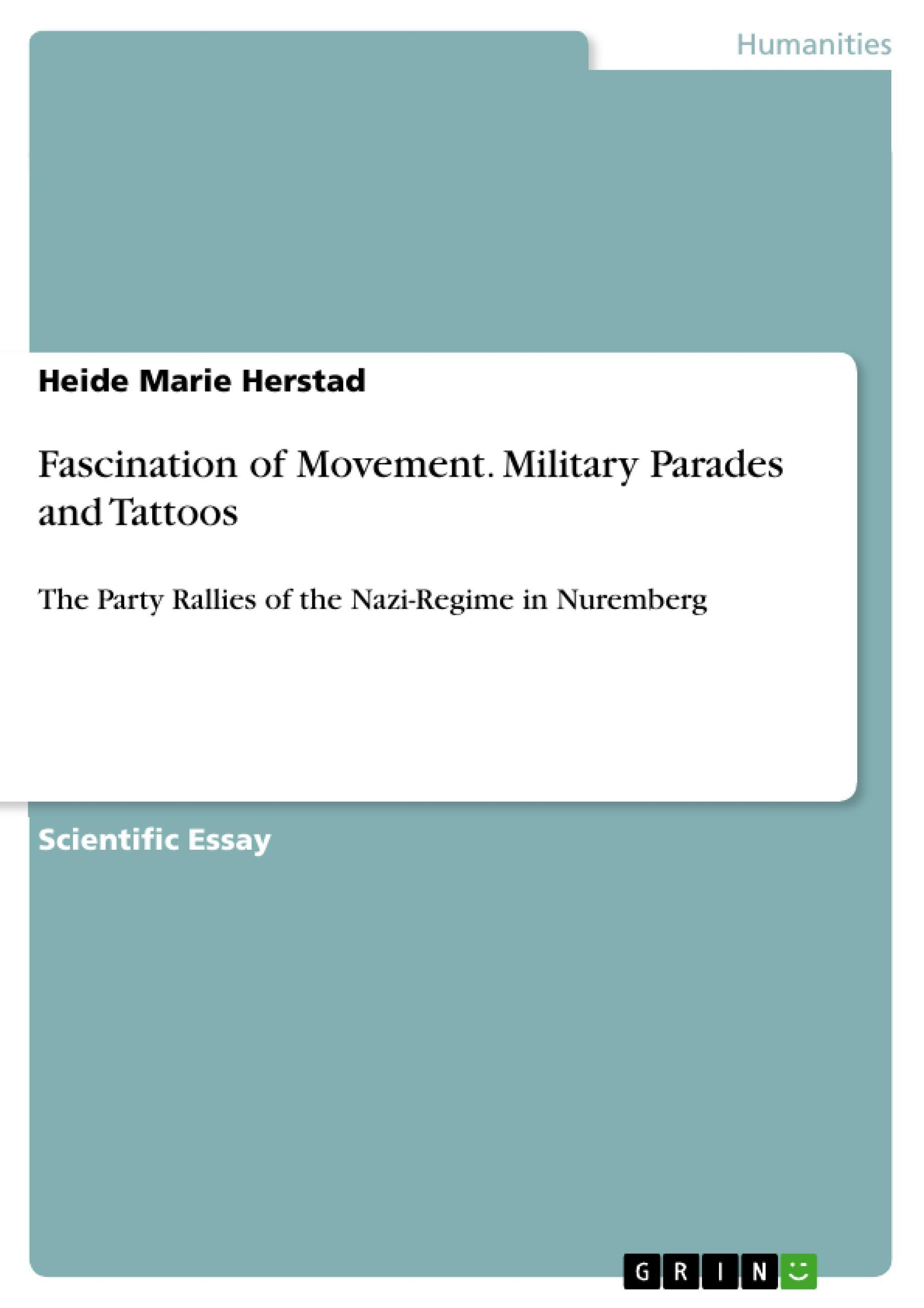 Fascination of Movement. Military Parades and Tattoos Heide Marie Herstad