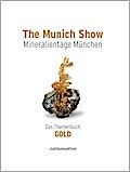 The Munich Show - Mineralientage München - 2013