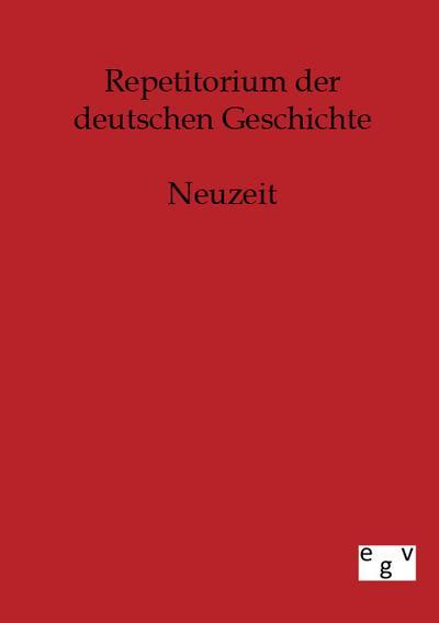 Repetitorium der deutschen Geschichte