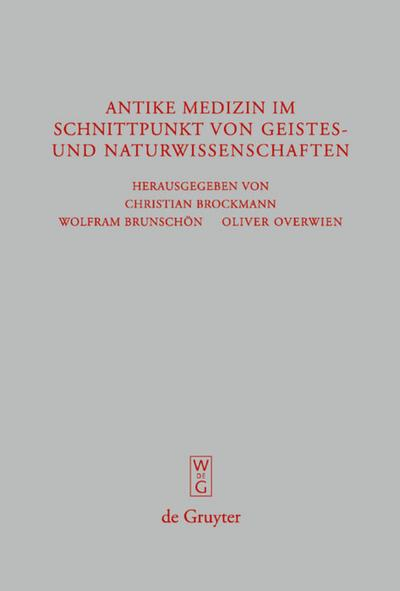 Antike Medizin im Schnittpunkt von Geistes- und Naturwissenschaften