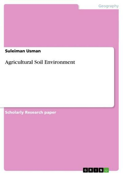 Agricultural Soil Environment