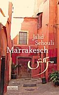 Marrakesch: Viele Geschichten in einer Geschichte