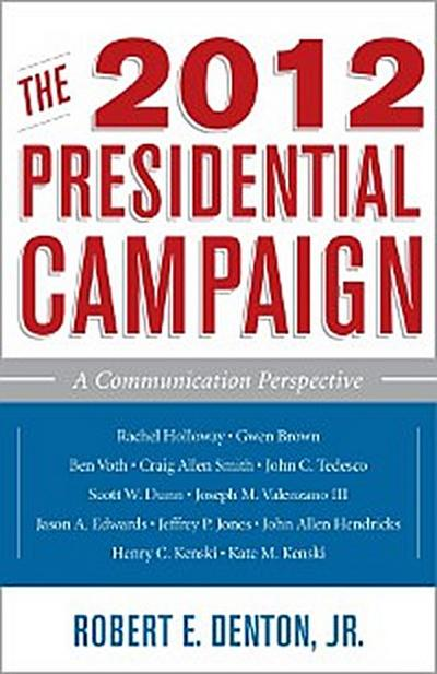 The 2012 Presidential Campaign