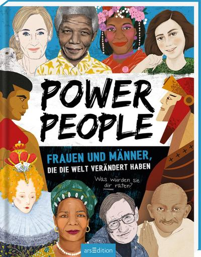 Power People - Frauen und Männer, die die Welt verändert haben