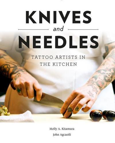 Knives and Needles: Tattoo Artists in the Kitchen