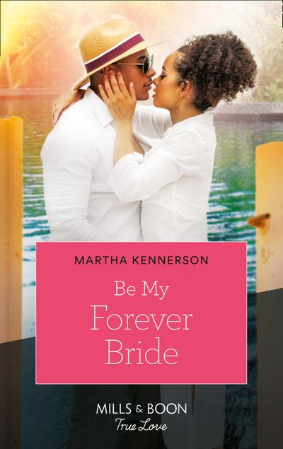 Be My Forever Bride (Mills & Boon Kimani) (The Kingsleys of Texas, Book 3)