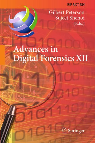 Advances in Digital Forensics XII