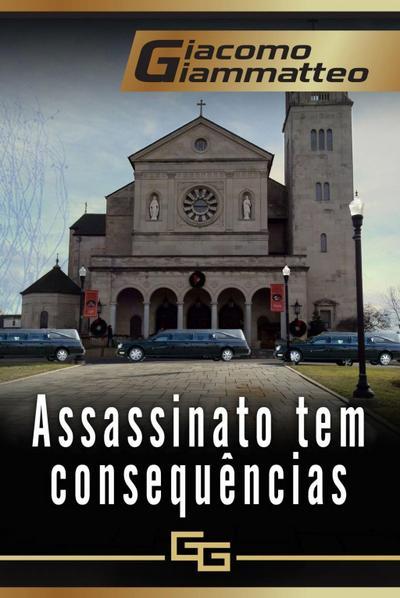 Assassinato tem consequências