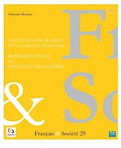 Les étudiants Erasmus et la langue française : représentations et pratiques langagières