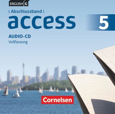 English G Access Abschlussband 5: 9. Schuljahr  - Allgemeine Ausgabe - Audio-CDs